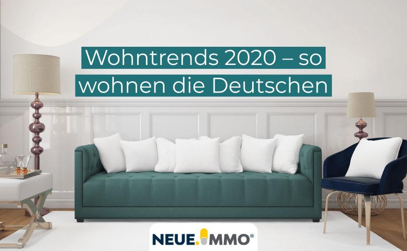wohntrends 2020 wie wohnt Deutschland