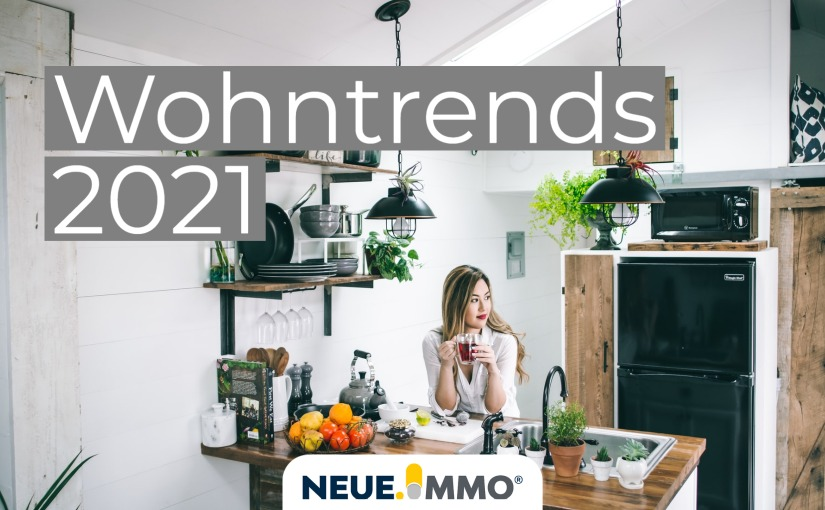 Wohntrends in 2021