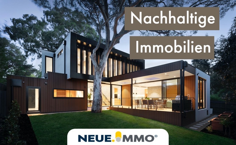 Sie sehen nachhaltige Immobilien